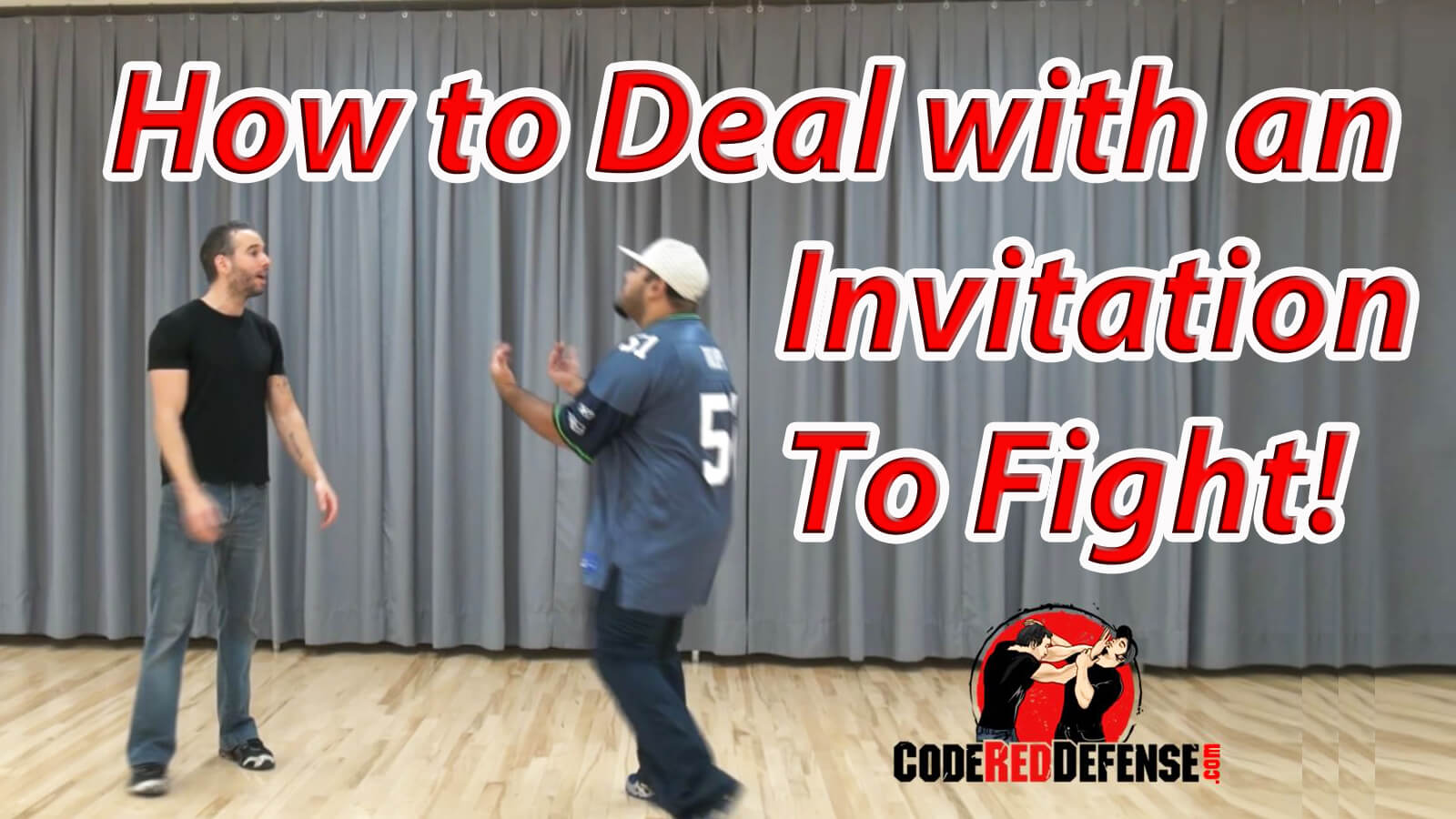 How to Deal with an Invitation to Fight
