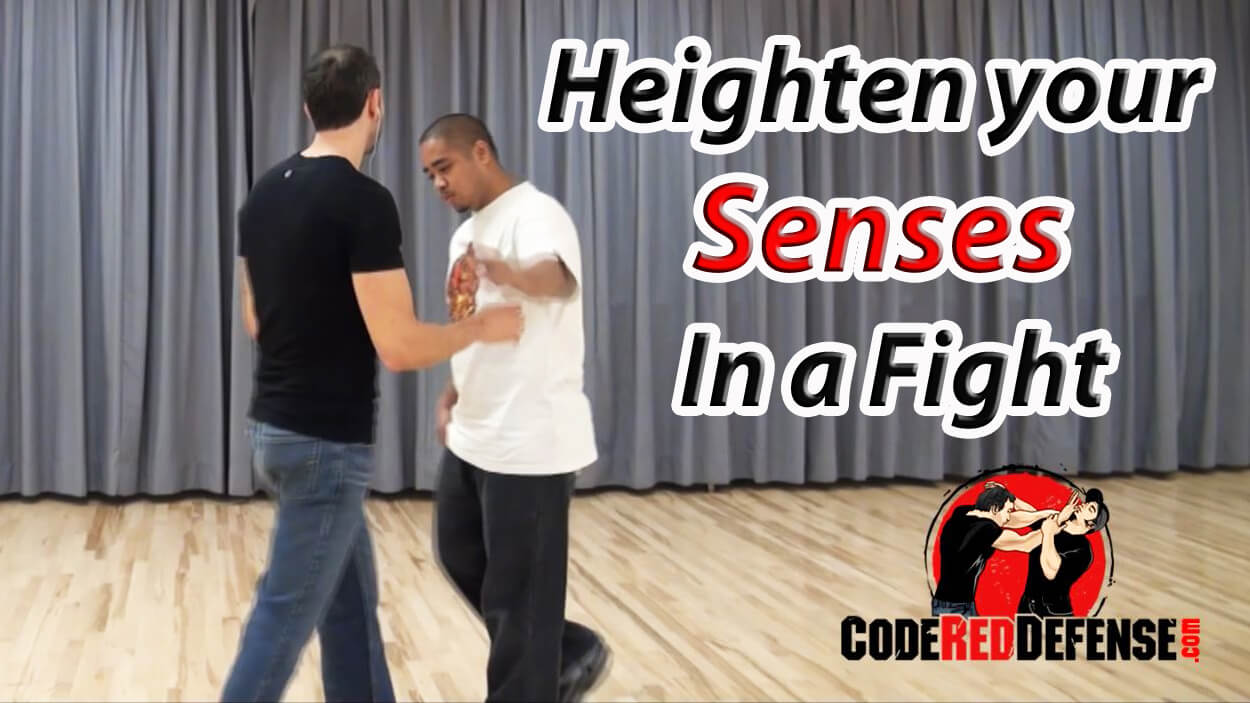 Learn how to heighten your senses for self-defense