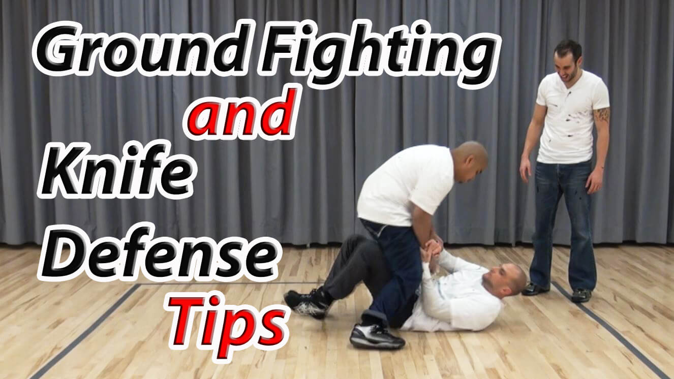 how to defend yourself from a knife attack on the ground