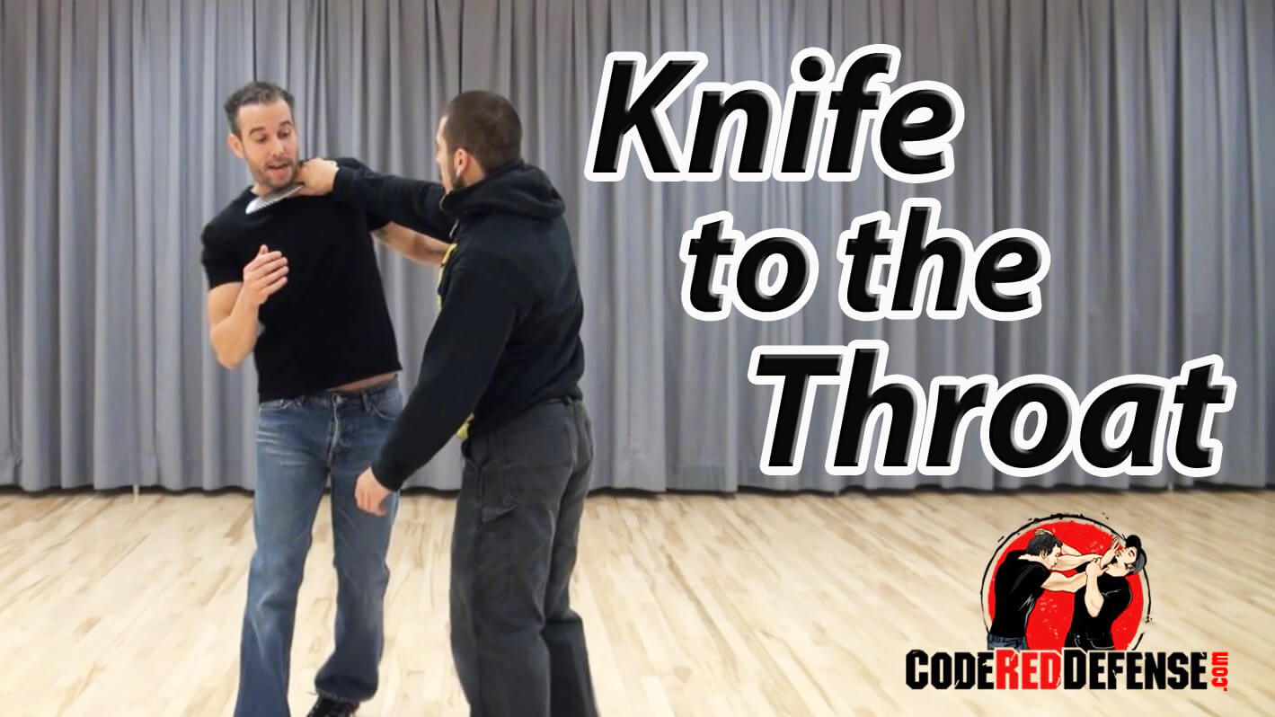 how to defend yourself if you have a knife to your throat